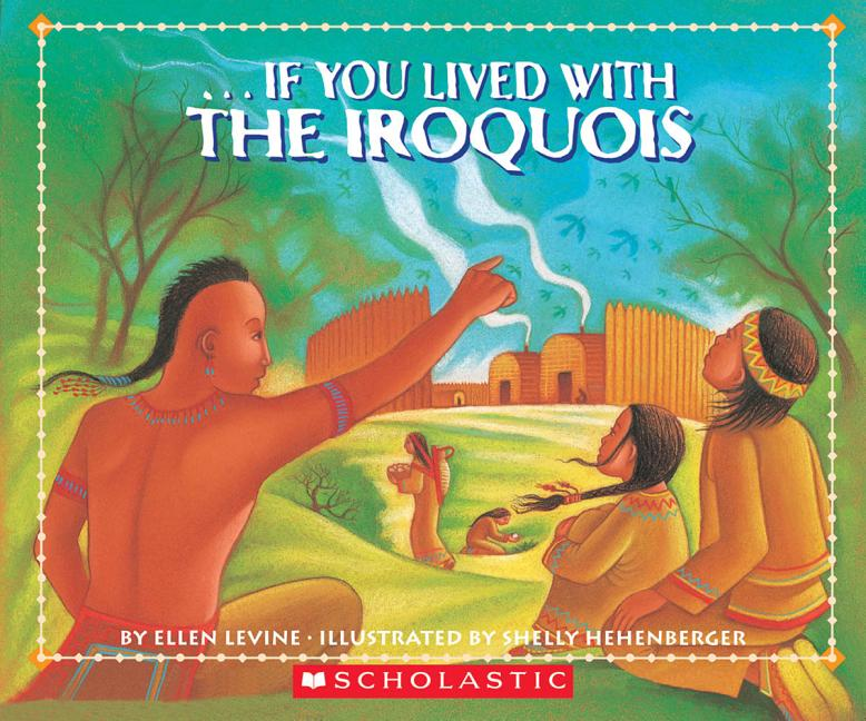 If You Lived with the Iroquois