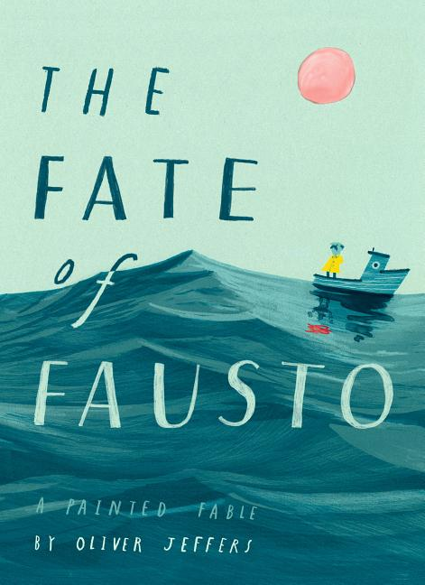 The Fate of Fausto: A Painted Fable