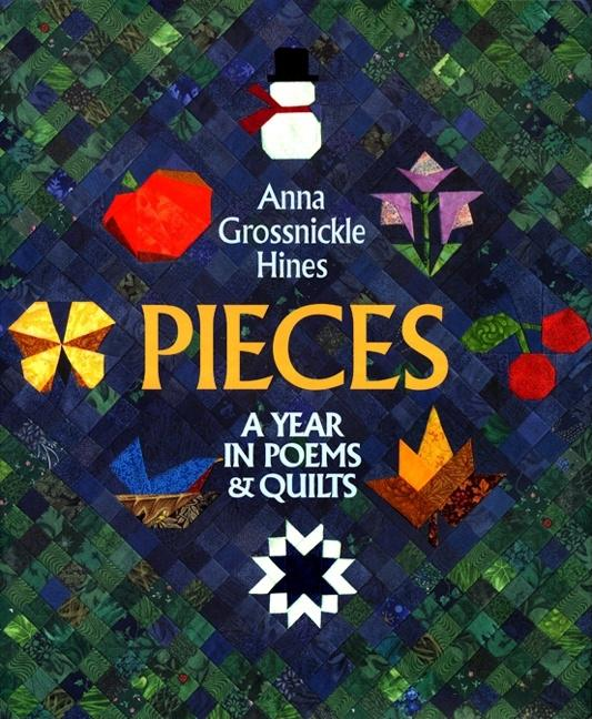Pieces: A Year in Poems & Quilts