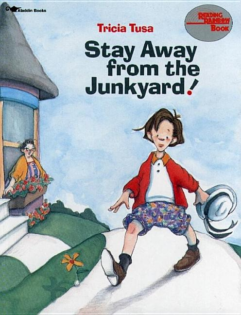 Stay Away from the Junkyard!
