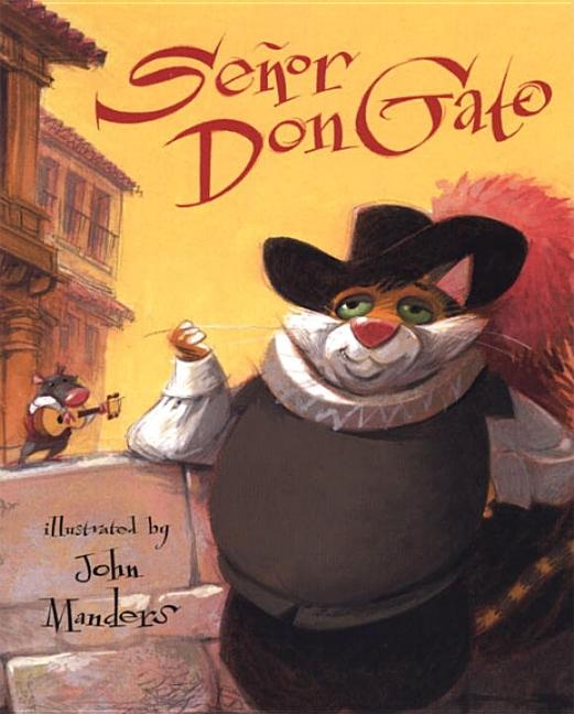 Senor Don Gato: A Traditional Song