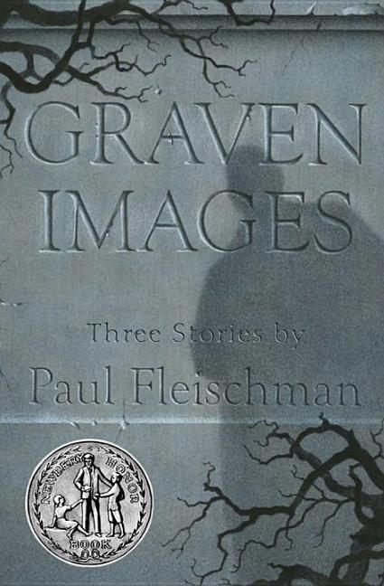 Graven Images: Three Stories