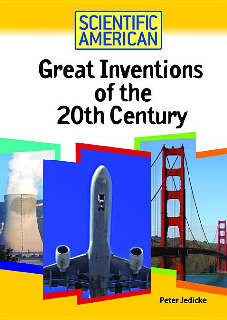 Great Inventions of the 20th Century