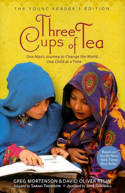 Three Cups of Tea: The Young Reader's Edition