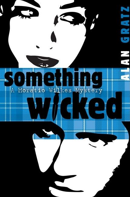 Something Wicked: A Horatio Wilkes Mystery