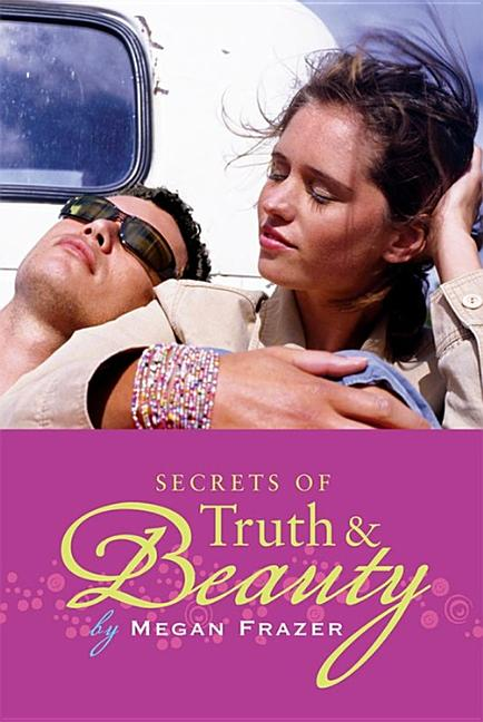 Secrets of Truth & Beauty