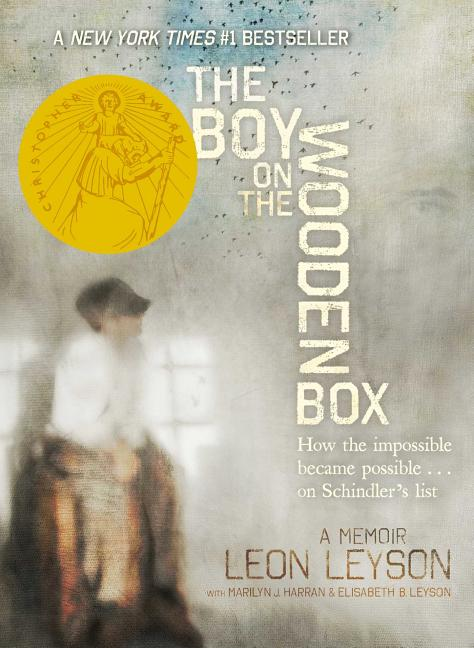 The Boy on the Wooden Box: How the Impossible Became Possible...on Schindler's List