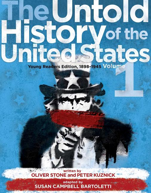 The Untold History of the United States: 1898-1945