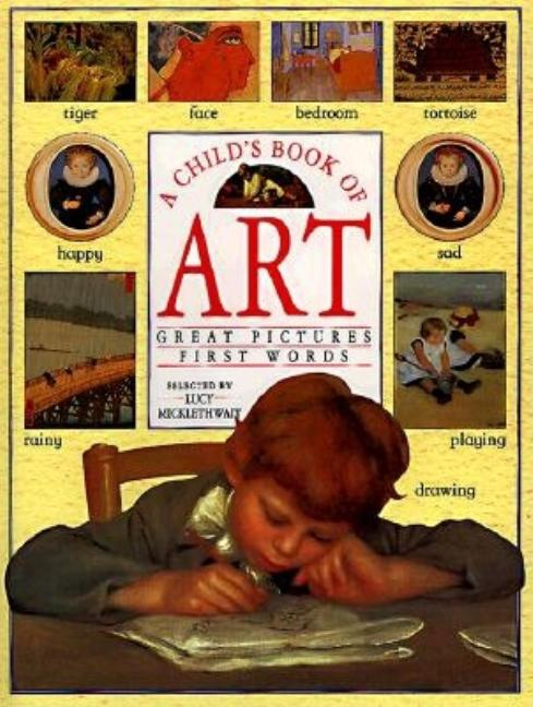 A Child's Book of Art: Discover Great Paintings