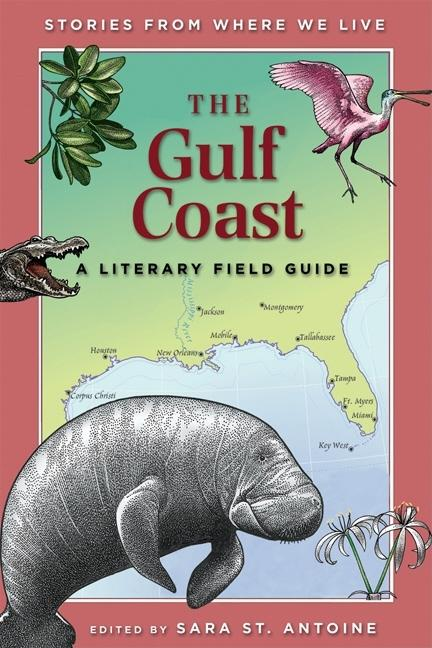 The Gulf Coast: Stories from Where We Live