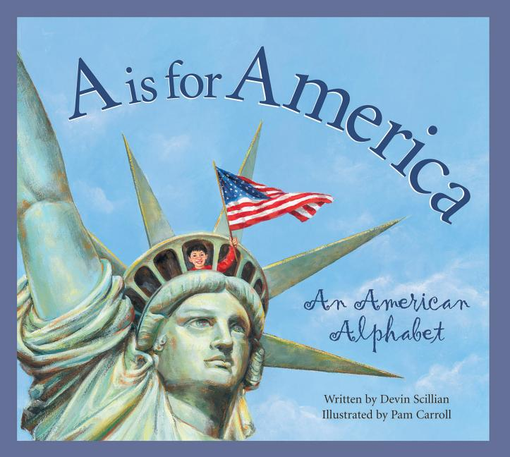 A is for America: An American Alphabet
