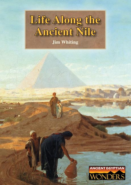 Life Along the Ancient Nile