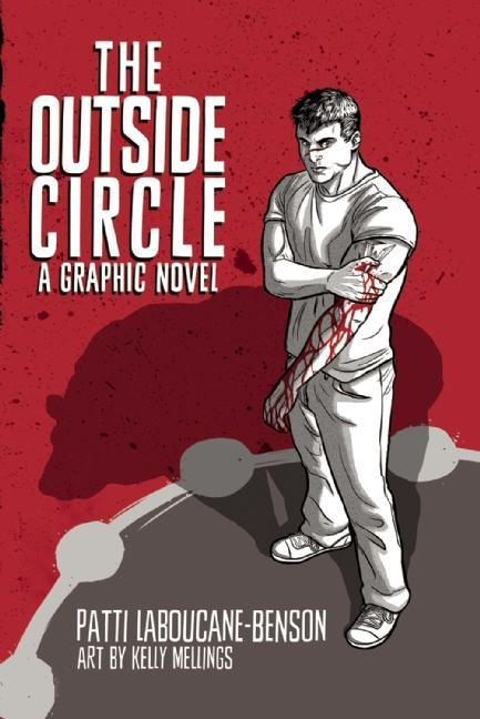 The Outside Circle: A Graphic Novel