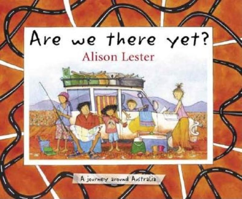 Are We There Yet?: A Journey Around Australia