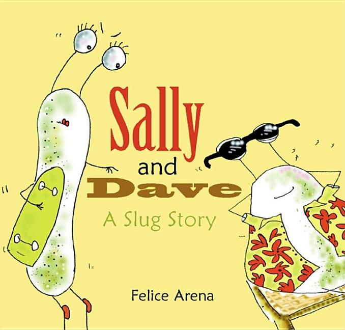 Sally and Dave, a Slug Story