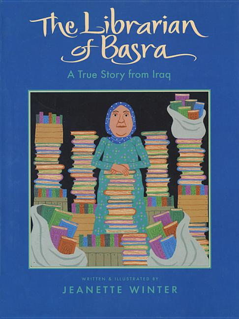 Librarian of Basra, The: A True Story from Iraq