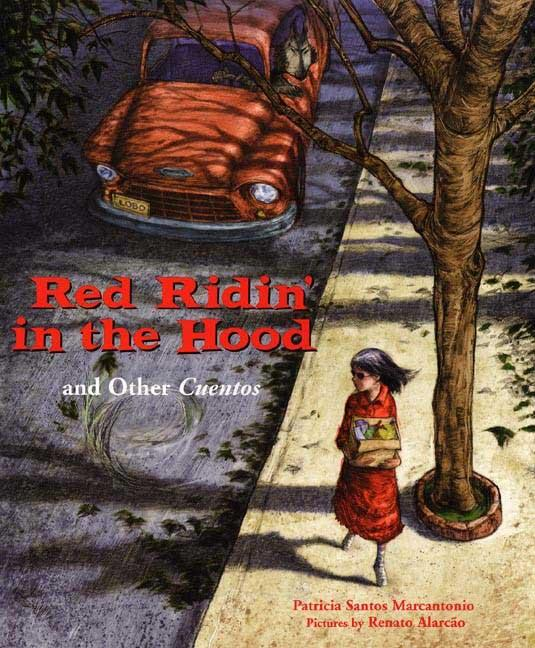 Red Ridin' in the Hood: And Other Cuentos