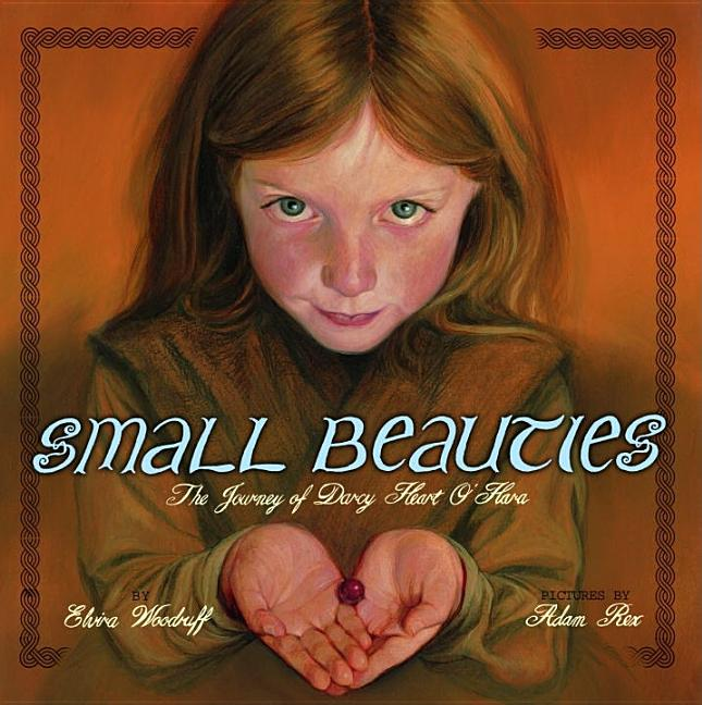 Small Beauties: The Journey of Darcy Heart O'Hara