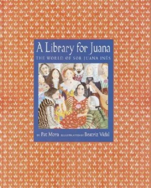 A Library for Juana: The World of Sor Juana Ines