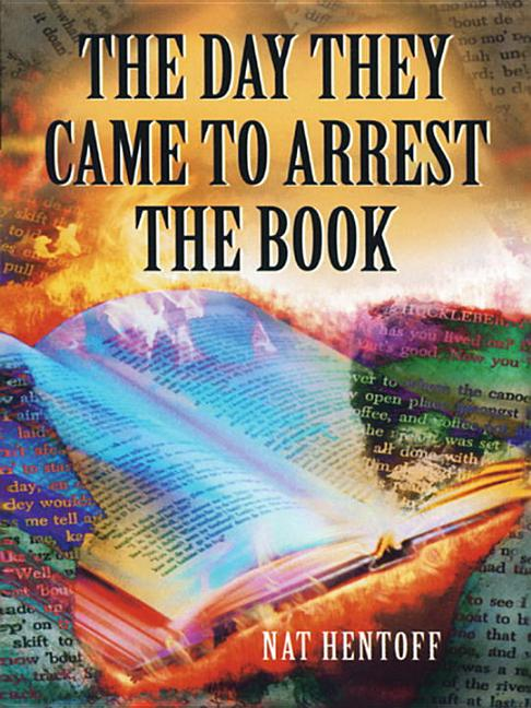 Day They Came to Arrest the Book, The