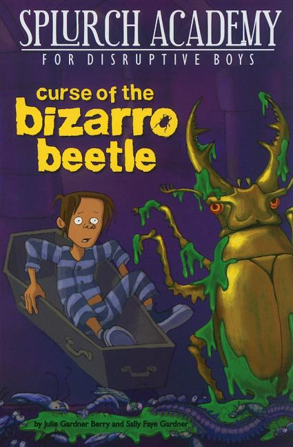 Curse of the Bizarro Beetle