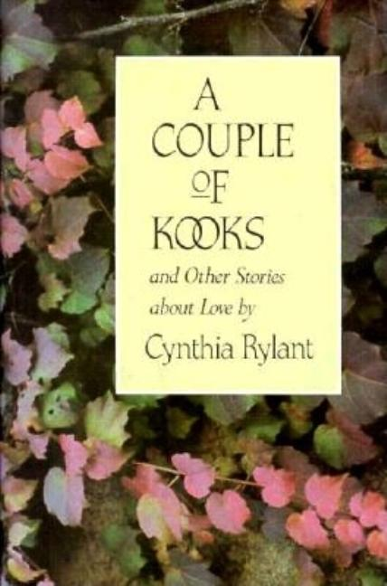 A Couple of Kooks: And Other Stories about Love