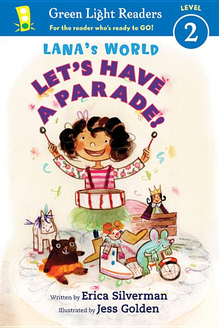 Lana's World: Let's Have a Parade!