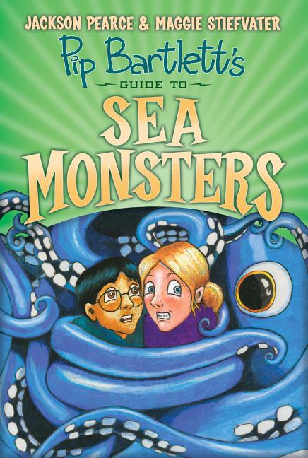 Pip Bartlett's Guide to Sea Monsters