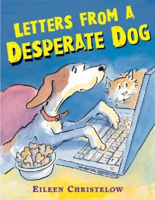Letters from a Desperate Dog
