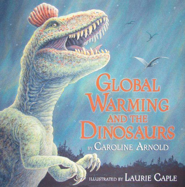 Global Warming and the Dinosaurs: Fossil Discoveries at the Poles