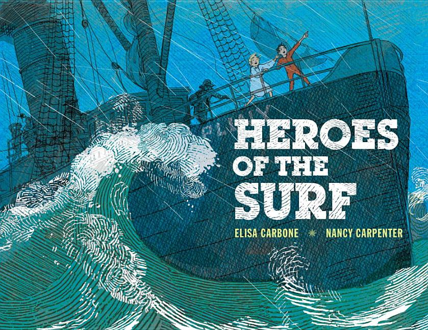 Heroes of the Surf: A Rescue Story Based on True Events