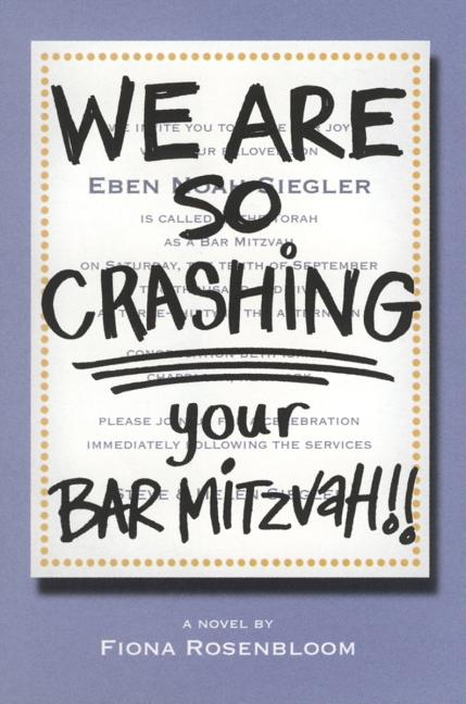 We Are So Crashing Your Bar Mitzvah!