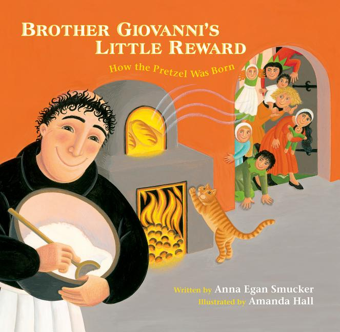 Brother Giovanni's Little Reward: How the Pretzel Was Born