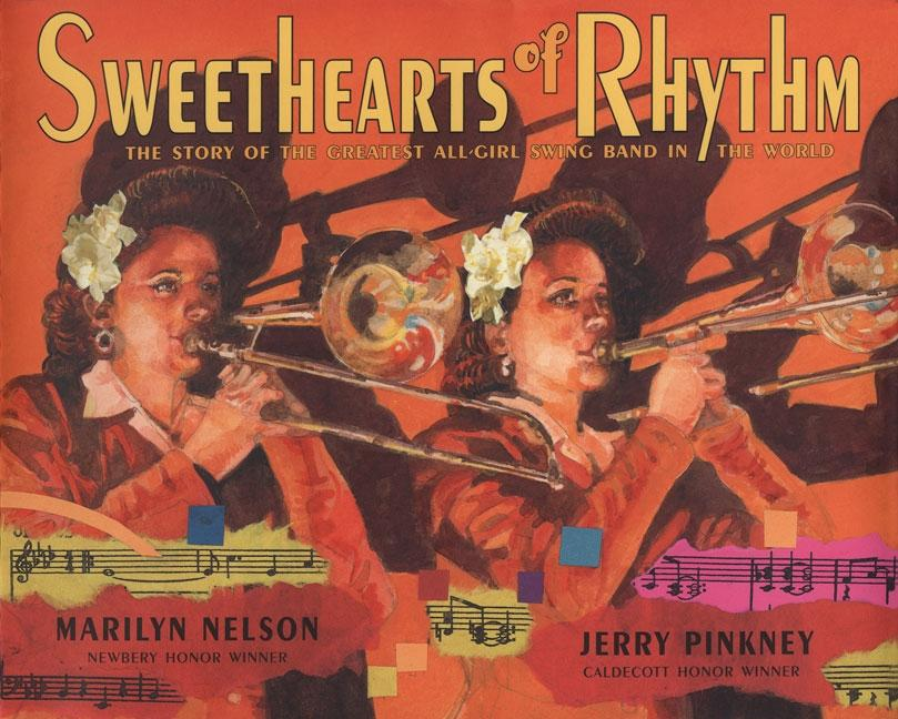 Sweethearts of Rhythm: The Story of the Greatest All-Girl Swing Band in the World