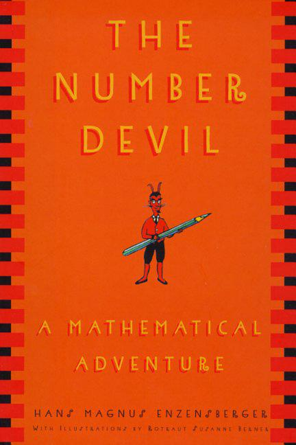 Number Devil, The: A Mathematical Adventure