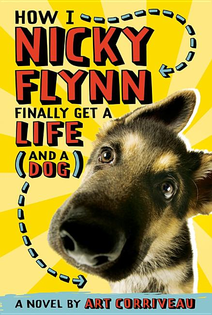 How I, Nicky Flynn, Finally Get a Life (and a Dog)