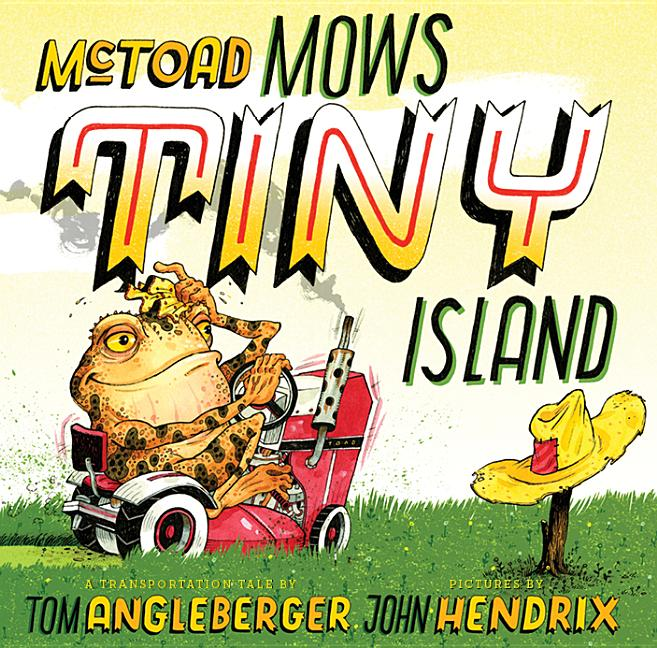 McToad Mows Tiny Island: A Transportation Tale