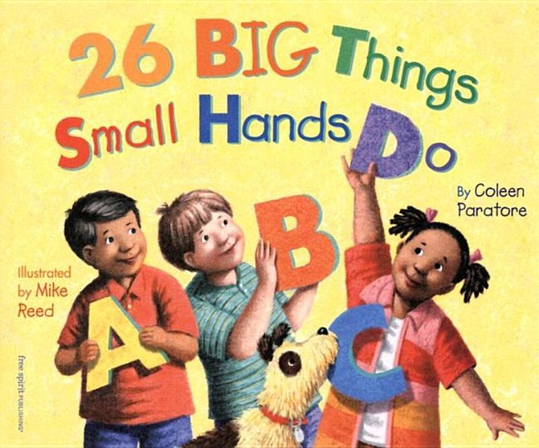 26 Big Things Small Hands Do