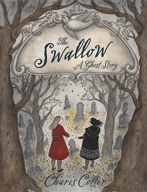 Swallow, The: A Ghost Story