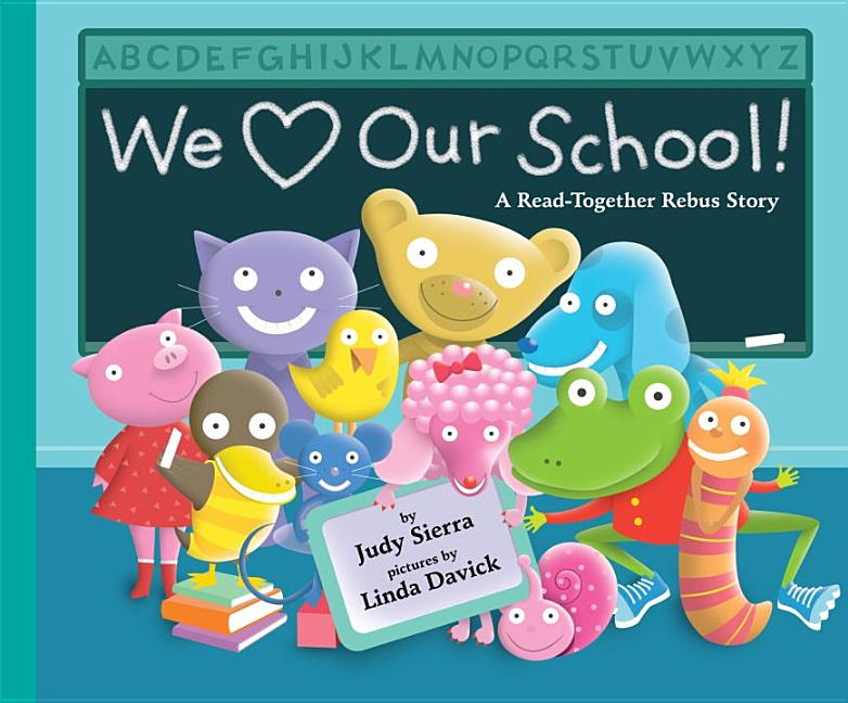 We Love Our School!: A Read-Together Rebus Story