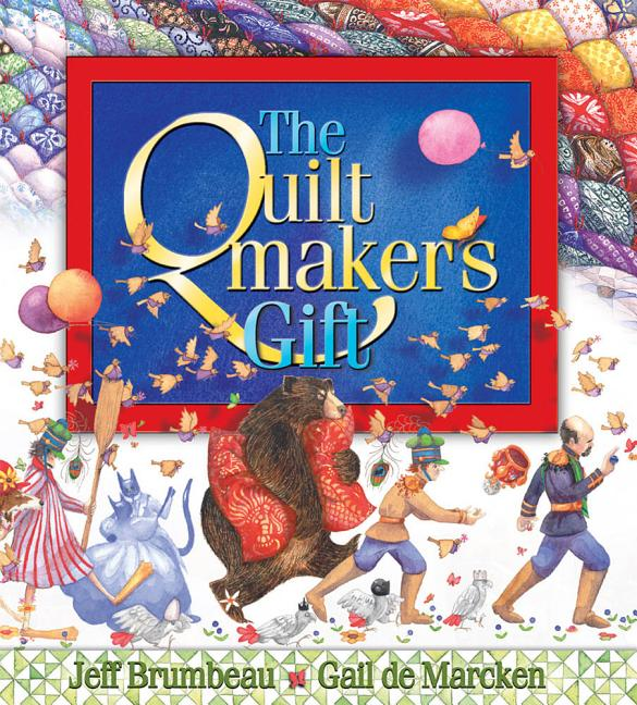 Quiltmaker's Gift, The