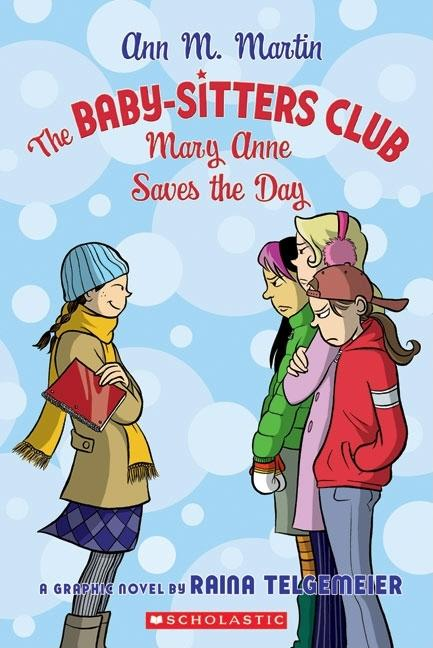 Mary Anne Saves the Day: Graphic Novel