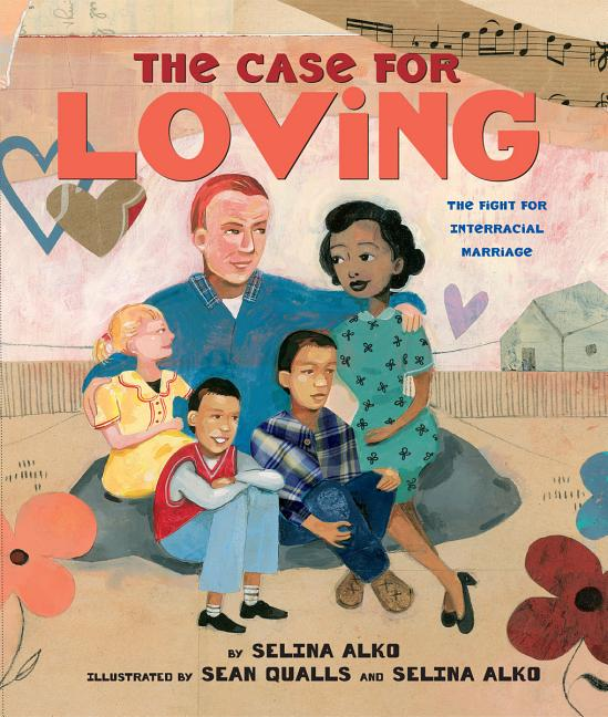 Case for Loving, The: The Fight for Interracial Marriage