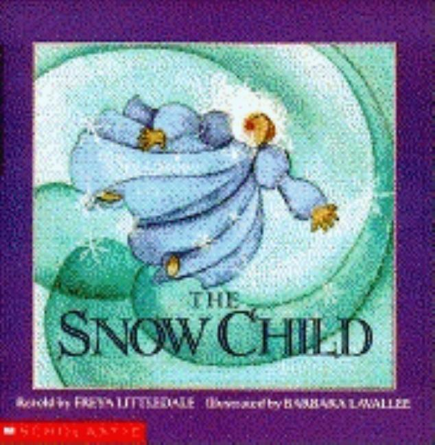 The Snow Child: A Russian Folktale