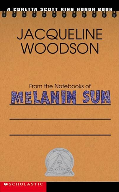 From the Notebooks of Melanin Sun
