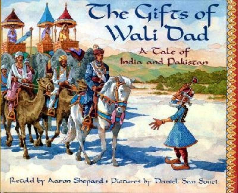 The Gifts of Wali Dad: A Tale of India and Pakistan
