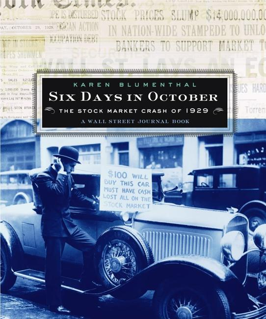 Six Days in October: The Stock Market Crash of 1929