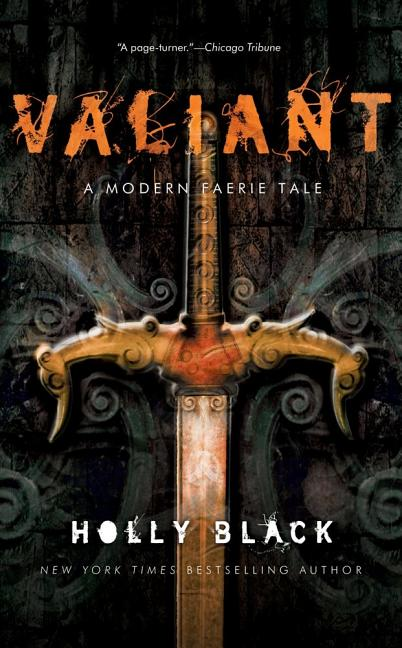 Valiant: A Modern Tale of Faerie