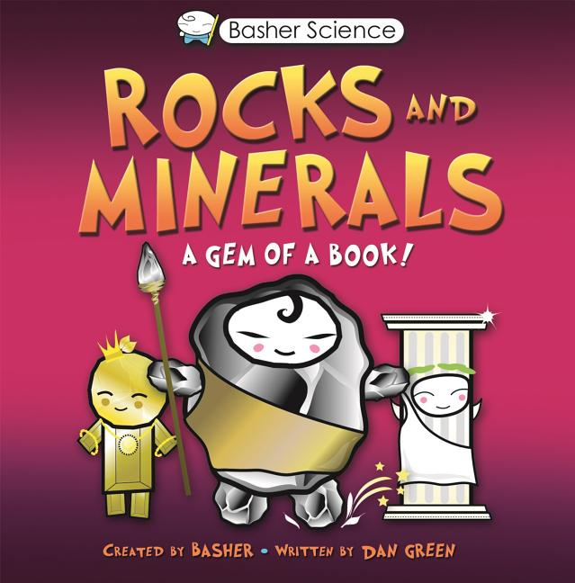 Rocks and Minerals: A Gem of a Book!