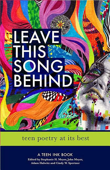 Leave This Song Behind: Teen Poetry at Its Best